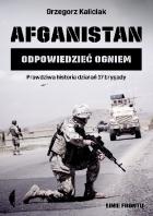 Afganistan. Odpowiedzieć ogniem