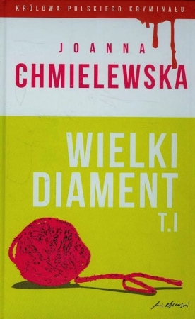 Wielki diament. Tom 1