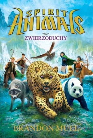 Spirit Animals. Tom 1: Zwierzoduchy