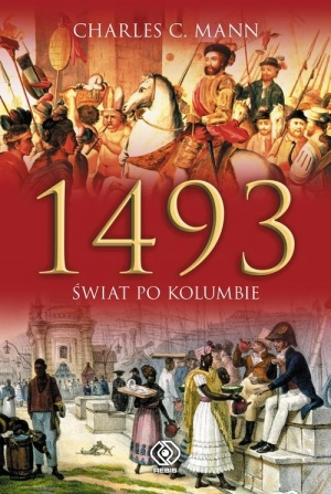 1493. Świat po Kolumbie