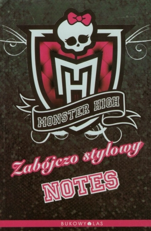 Monster High. Zabójczo stylowy notes