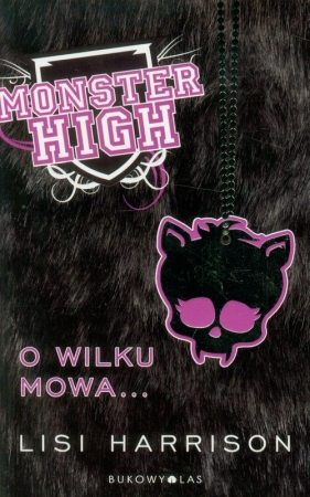 Monster High 3. O wilku mowa