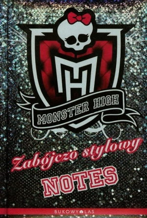 Monster High 1. Zabójczo stylowy notes