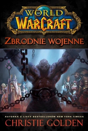 World of Warcraft. Zbrodnie wojenne
