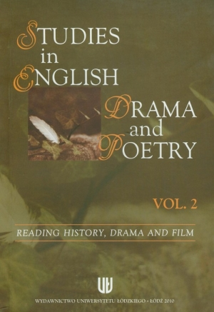 Studies in English drama and poetry vol. 2 Reading history, drama and film