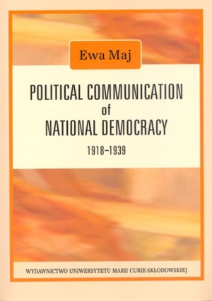 Political Communication of National Democracy 1918-1939