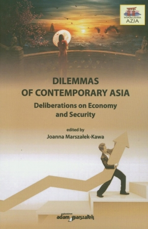 Dilemmas on contemporary Asia Deliberations on Economy and Security
