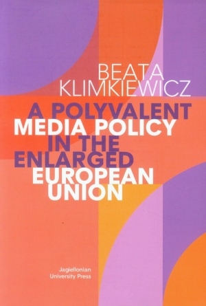 A Polyvalent Media Policy in the Enlarged European Union