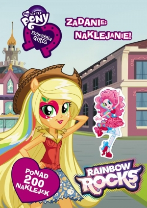 My Little Pony Equestria Girls Zadanie naklejanie!