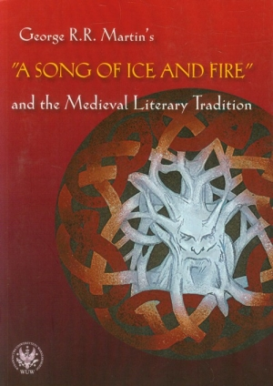 A Song of Ice and Fire and the Medieval Literary Tradition