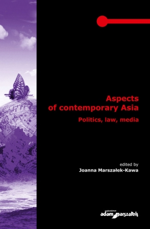 Aspects of contemporary Asia. Politics, law, media