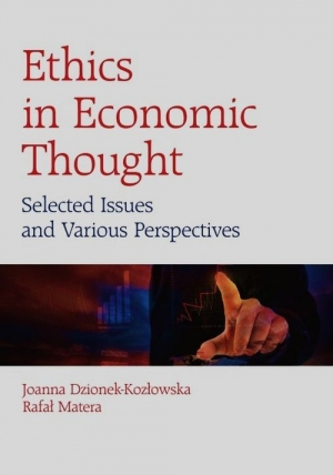 Ethics in Economic Thought Selected Issues and Various Perspectives