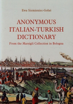 Anonymous Italian-Turkish dictionary From the Marsigli Collection in Bologna