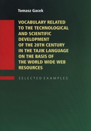 Vocabulary Related to the Technological and Scientific Development of the 20th century in the Tajik Language on the Basis of the World Wide Web
