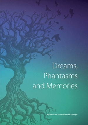 Dreams Phantasms and Memories