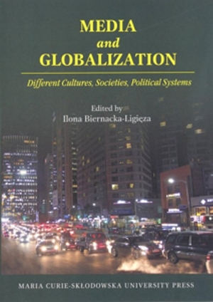 Media and Globalization. Different Cultures, Societies, Political Systems