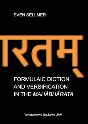 Formulaic Diction and Versification in the Mahabharata