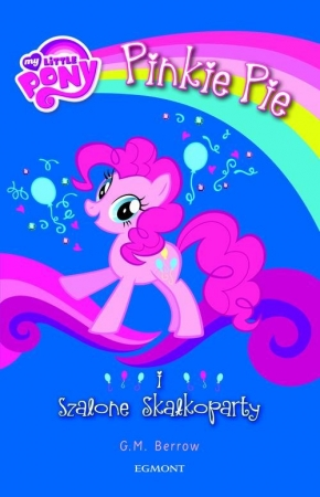 My Little Pony Pinkie Pie i szalone Skałkoparty