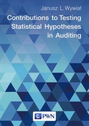 Contributions to Testing Statistical Hypotheses in Auditing
