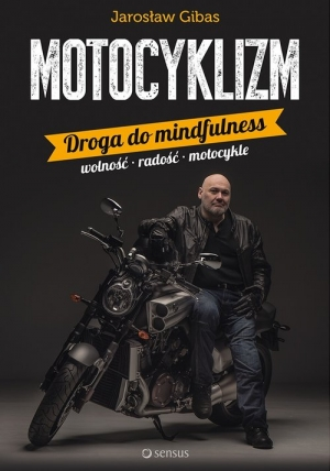 Motocyklizm Droga do mindfulness