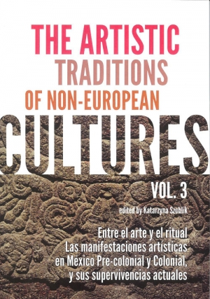The Artistic Traditions of Non-European Cultures vol 3
