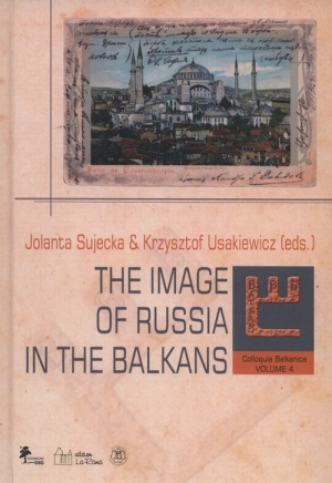 Colloquia Balkanica vol. 4 The image of Russia in the Balkans