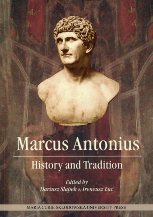Marcus Antonius History and Tradition