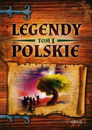 Legendy polskie Tom 1
