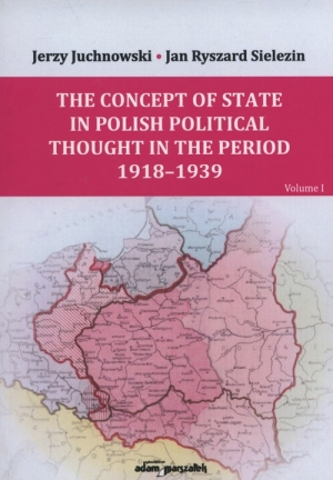 The Concept of State and Nation in Polish political thought in the period  1939-1945