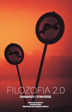 Filozofia 2.0 Diagnozy i strategie