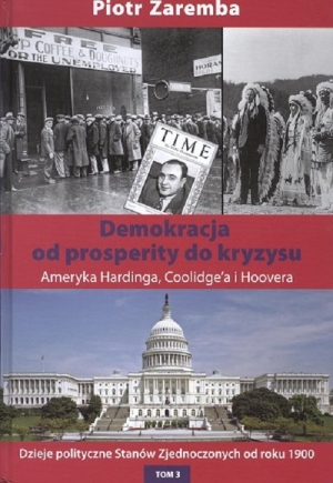 Demokracja od prosperity do kryzysu Ameryka Hardinga, Coolidge'a i Hoovera