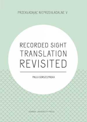 Recorded Sight Translation Revisited