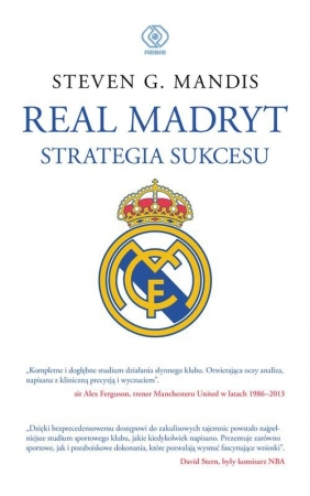 Real Madryt Strategia sukcesu