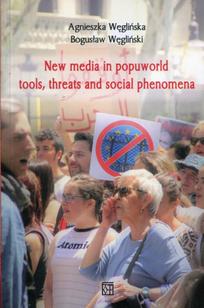 New media in popuworld tools threats and social phenomena