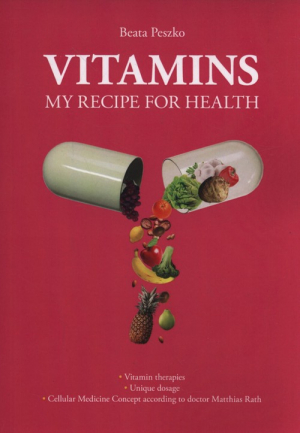 Vitamins my recipe for health