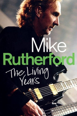 Mike Rutherford The Living Years