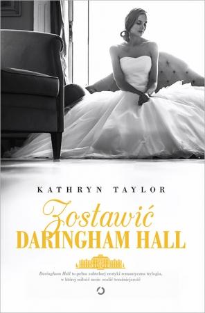 Zostawić Daringham Hall
