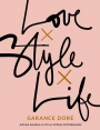 LOVE, STYLE, LIFE