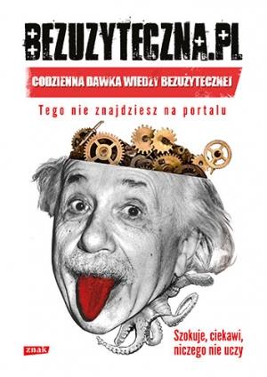 Bezużyteczna.pl Codzienna dawka wiedzy bezużytecznej