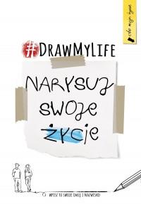 Draw My Life. Narysuj swoje życie -  | okładka