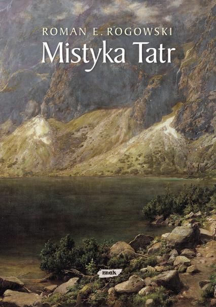 Mistyka Tatr - ks. Roman E. Rogowski  | okładka