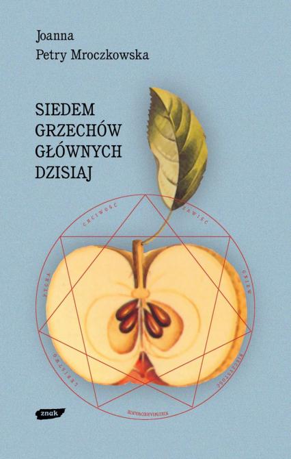 Siedem grzechów głównych dzisiaj - Joanna Petry Mroczkowska  | okładka