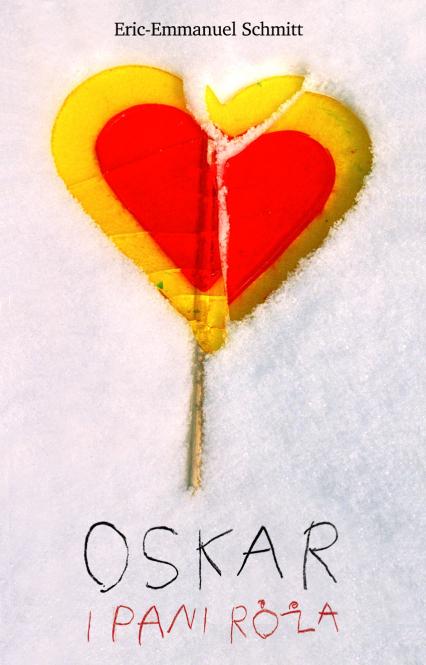 Oskar i pani Róża  - Eric-Emmanuel Schmitt  | okładka