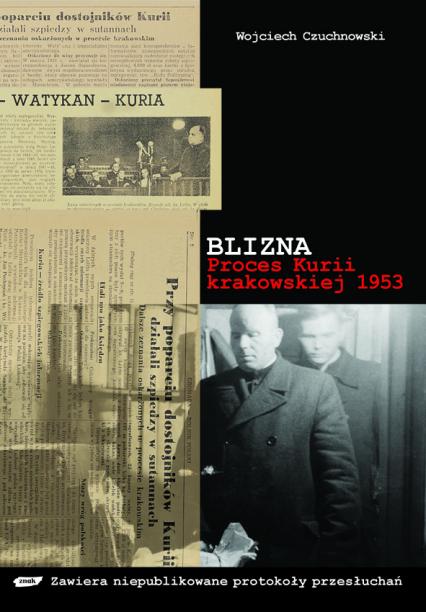 Blizna. Proces kurii krakowskiej 1953 - Wojciech Czuchnowski  | okładka