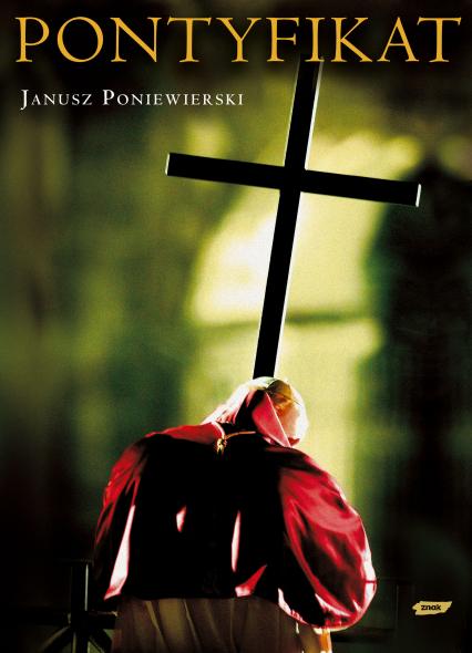 Pontyfikat 1978-2005 - Janusz Poniewierski  | okładka