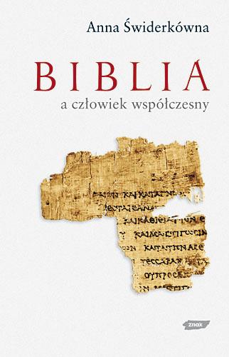 Biblia a człowiek współczesny - Anna Świderkówna  | okładka