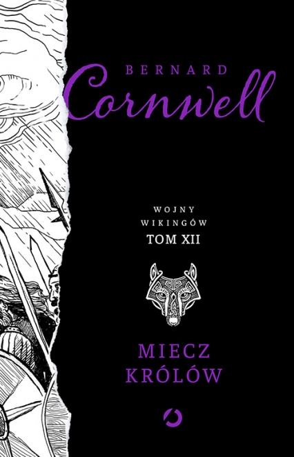 Miecz królów. t. 12 - Bernard Cornwell | okładka