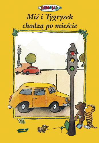 Miś i Tygrysek chodzą po mieście -  Janosch  | okładka