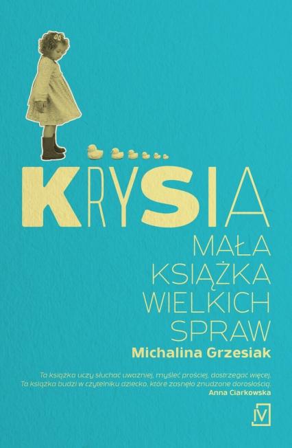 Krysia Mała książka wielkich spraw - Michalina Grzesiak   okładka