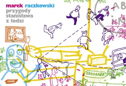 Przygody Stanisława z Łodzi